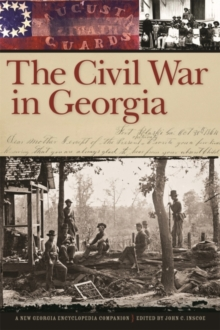 The Civil War in Georgia : A New Georgia Encyclopedia Companion, EPUB eBook