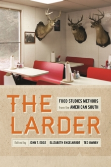 The Larder : Food Studies Methods from the American South, EPUB eBook