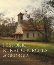Historic Rural Churches of Georgia, Hardback Book
