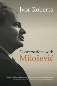 Conversations with Milosevic, Hardback Book