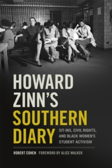 Howard Zinn's Southern Diary : Sit-ins, Civil Rights, and Black Women's Student Activism, Hardback Book