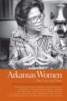 Arkansas Women : Their Lives and Times, EPUB eBook