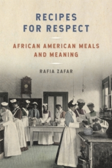 Recipes for Respect : African American Meals and Meaning, EPUB eBook