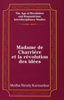 Madame de Charriere et la Revolution des Idees, Hardback Book