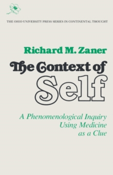 Context Of Self : Phenomenological Inquiry, Paperback / softback Book