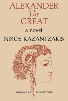 Alexander The Great : A Novel, Paperback / softback Book