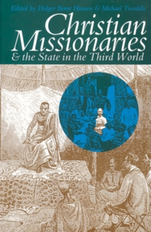 Christian Missionaries & the State : In the Third World, Hardback Book
