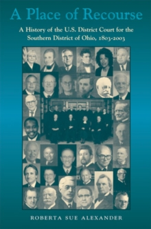 Place Of Recourse : History Of Us District Court For, Hardback Book
