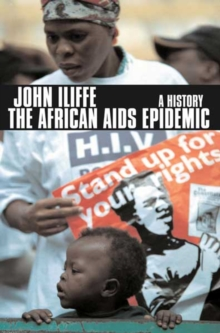 The African AIDS Epidemic : A History, Paperback Book