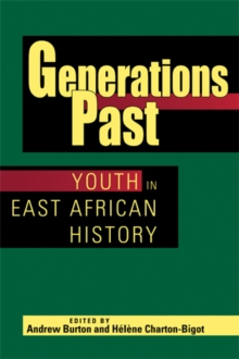 Generations Past : Youth in East African History, Hardback Book