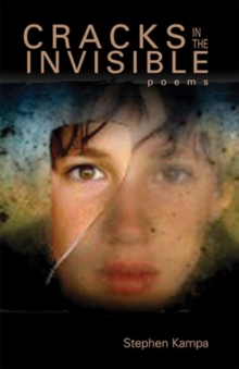 Cracks in the Invisible : Poems, Paperback / softback Book