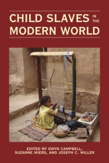 Child Slaves in the Modern World, Hardback Book