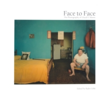 Face to Face : The Photography of Lloyd E. Moore, Hardback Book