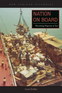 Nation on Board : Becoming Nigerian at Sea, Paperback / softback Book