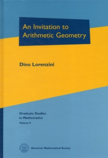 An Invitation to Arithmetic Geometry, Hardback Book