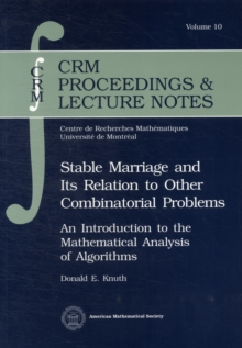 Stable Marriage and Its Relation to Other Combinatorial Problems, Paperback / softback Book