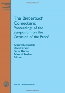 The Bieberbach Conjecture : Proceedings of the Symposium on the Occasion of the Proof, Paperback / softback Book