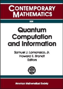 Quantum Computation and Information : AMS Special Session Quantum Computation and Information, Washington, D.C., January 19-21, 2000, Paperback / softback Book
