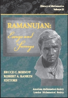 Ramanujan : Essays and Surveys, Hardback Book