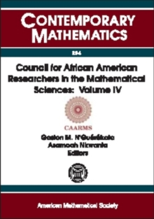 Council for African American Researchers in the Mathematical Sciences, Volume 4 : Sixth Conference for African American Researchers in the Mathematical Sciences, June 27-30, 2000, Morgan State Univers, Paperback / softback Book