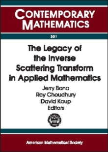 The Legacy of the Inverse Scattering Transform in Applied Mathematics, Paperback / softback Book