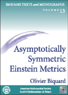 Asymptotically Symmetric Einstein Metrics, Paperback / softback Book