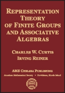 Representation Theory of Finite Groups and Associative Algebras, Hardback Book