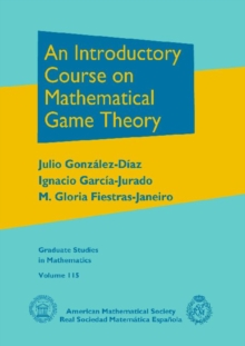 An Introductory Course on Mathematical Game Theory, Hardback Book