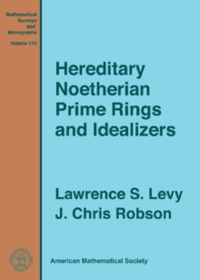 Hereditary Noetherian Prime Rings and Idealizers, Hardback Book
