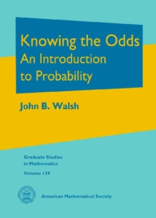 Knowing the Odds : An Introduction to Probability, Hardback Book