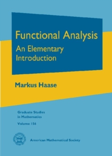 Functional Analysis : An Elementary Introduction, Hardback Book
