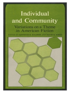 Individual and Community : Variations on a Theme in American Fiction, Hardback Book