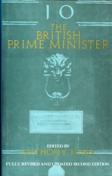 The British Prime Minister, 2nd ed., Hardback Book