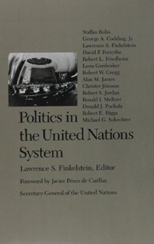 Politics in the United Nations System, Hardback Book