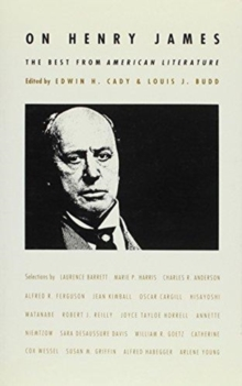 On Henry James : The Best from American Literature, Hardback Book