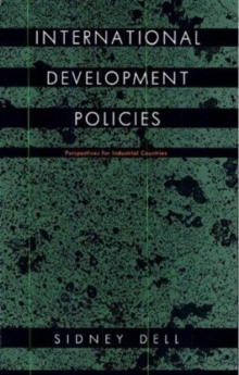 International Development Policies : Perspectives for Industrial Countries, Hardback Book