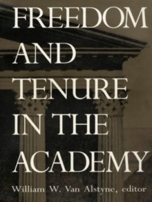 Freedom and Tenure in the Academy, Hardback Book