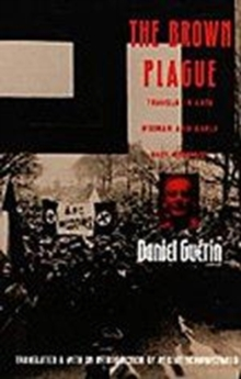 The Brown Plague : Travels in Late Weimar and Early Nazi Germany, Hardback Book