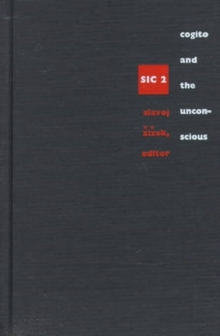 Cogito and the Unconscious : sic 2, Hardback Book