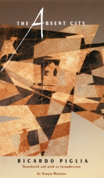 The Absent City, Hardback Book