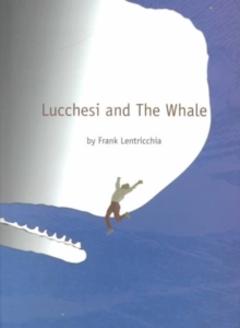 Lucchesi and The Whale, Hardback Book