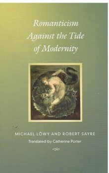 Romanticism Against the Tide of Modernity, Hardback Book