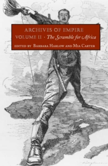 Archives of Empire : Volume 2. The Scramble for Africa, Hardback Book