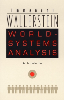 World-Systems Analysis : An Introduction, Hardback Book
