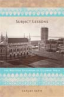 Subject Lessons : The Western Education of Colonial India, Hardback Book