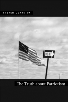 The Truth about Patriotism, Hardback Book