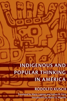 Indigenous and Popular Thinking in America, Paperback / softback Book