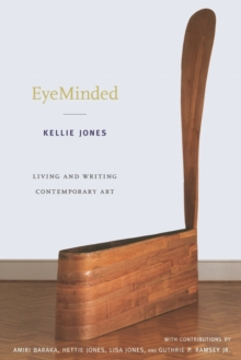 EyeMinded : Living and Writing Contemporary Art, Paperback / softback Book