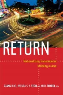 Return : Nationalizing Transnational Mobility in Asia, Hardback Book
