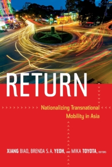 Return : Nationalizing Transnational Mobility in Asia, Paperback / softback Book